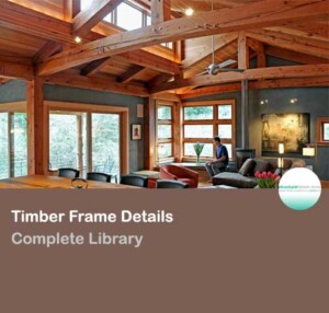 Complete Timber Frame Details Library Collection